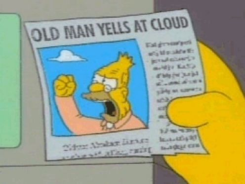 grampa_simpson_yells_at_cloud.jpg